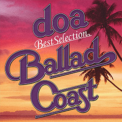 "doa Best Selection ""BALLAD COAST"""