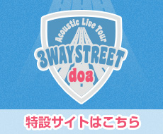 doa Acoustic Live Tour 3WAY STREET